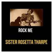 Rock Me van Sister Rosetta Tharpe
