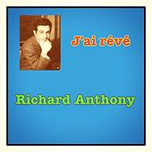 J'ai révé by Richard Anthony