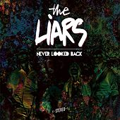 Never Looked Back von Liars