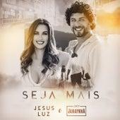 Seja Mais de Jesus Luz