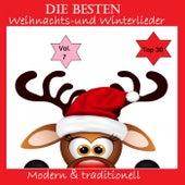 Top 30: Die besten Weihnachts- & Winterlieder - Modern & traditionell, Vol. 7 by Various Artists
