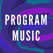 Program Music by Various Artists