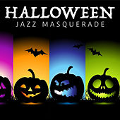 Halloween Jazz Masquerade by Various Artists