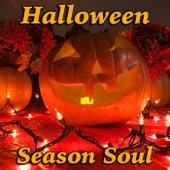 Halloween Season Soul by Various Artists