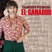 El Ganador de Francisco Pesqueira