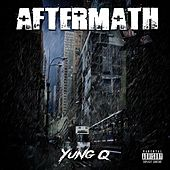 Aftermath by Yung Q