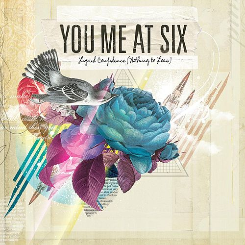Liquid Confidence (Nothing To Lose) by You Me At Six