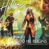 God He Reigns (Live) by Hillsong Worship