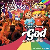 Super Strong God (Live) by Hillsong Kids
