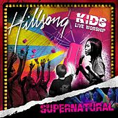 Supernatural (Live) by Hillsong Kids