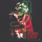 Om: Miami 2010 by Opolopo