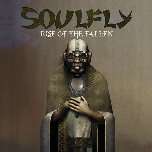 Rise Of The Fallen by Soulfly