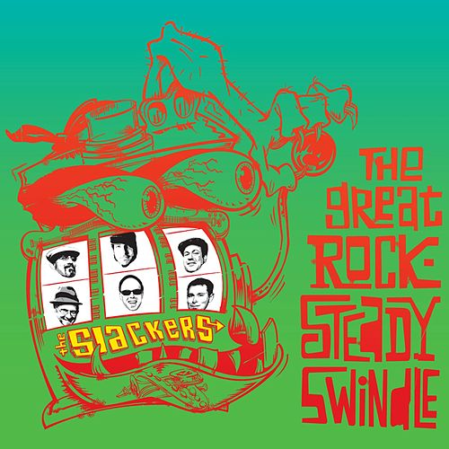 The Great Rocksteady Swindle [Deluxe] by The Slackers