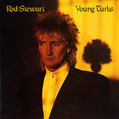 Young Turks / Sonny de Rod Stewart