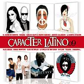 Caracter Latino 2009 by Various Artists
