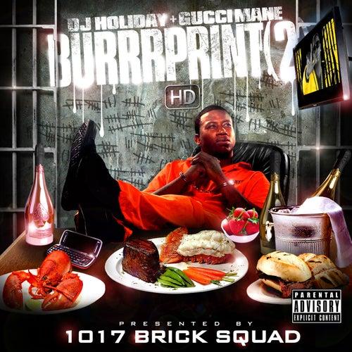Burrrprint [2] HD by Gucci Mane