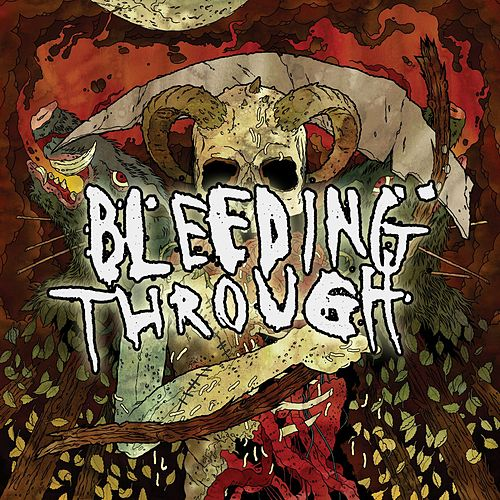 Bleeding Through by Bleeding Through