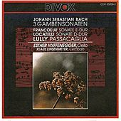 Chamber Music - Bach, J.S. / Francoeur, F. / Locatelli, P. / Lully, J. de Esther Nyffenegger