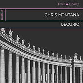 Decurio (Radio Edit) von Chris Montana