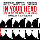 In Your Head: New Music for Piano Four Hands by Dana Muller