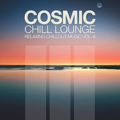 Cosmic Chill Lounge, Vol. 8 by Various Artists