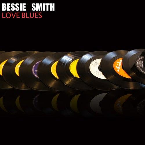 Love Blues von Bessie Smith