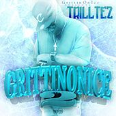 Grittin On Ice, Vol. 2 by Trill Tez