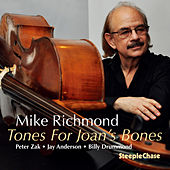 Tones for Joan's Bones by Mike Richmond