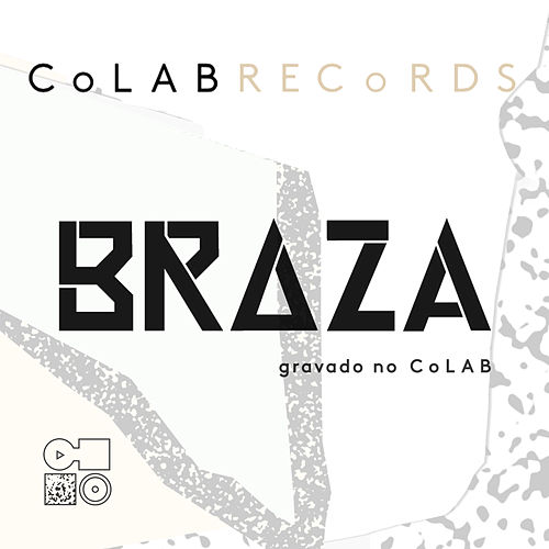 Braza - Colab Records by Braza