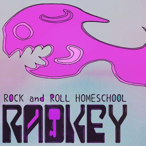 Rock & Roll Homeschool by Radkey