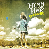 Pop-n-Downers by Hymn for Her