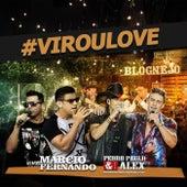 Virou Love de Marcio