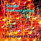 Transparent Eyes de Sergio Pommerening