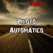 Piloto Automático de Gui Pires Music