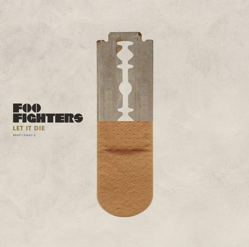 Let It Die by Foo Fighters