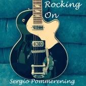 Rocking On de Sergio Pommerening
