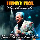Picoteando: Sus Clásicos en Vivo von Henry Fiol