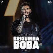 Briguinha Boba (Pã Pã Rã Pã Pã) (Ao Vivo) de Lucas Lucco