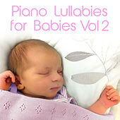 Piano Lullabies for Babies, Vol. 2 by Andrew Holdsworth
