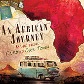 An African Journey: Music from Cairo to Cape Town de Various Artists