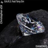 Diamonds (feat. B.A.R.S. & Tony Sin) by Christopher eSX