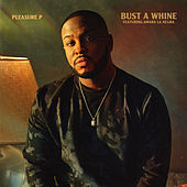 Bust A Whine (feat. Amara La Negra) by Pleasure P