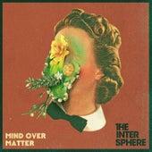 Mind over Matter von The Intersphere