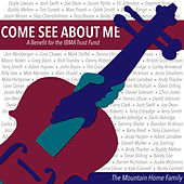 Come See About Me (A Benefit for the IBMA Trust Fund) di Various Artists