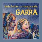 Garra von Delia Fischer