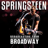 Broadcasting from Broadway by Bruce Springsteen
