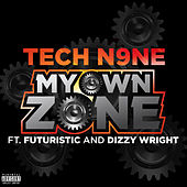 My Own Zone von Tech N9ne