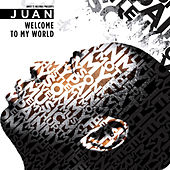 Welcome To My World de Juan