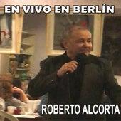 En Vivo en Berlín de Roberto Alcorta