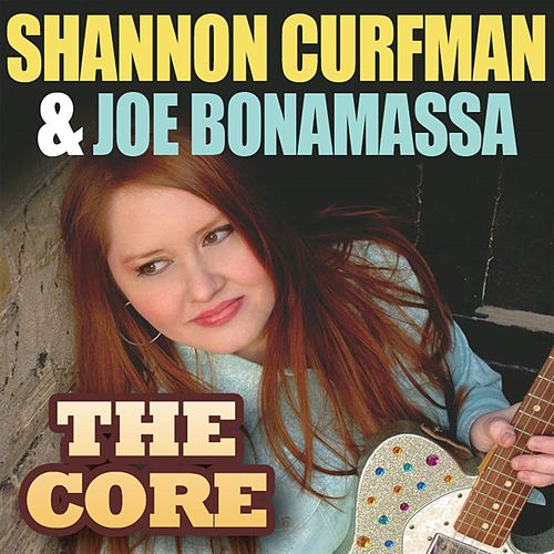 The Core by Shannon Curfman